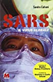 Sars. Il virus globale