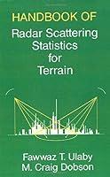 Handbook of Radar Scattering: Statistics for Terrain (Artech House Remote Sensing Library)