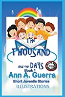 The THOUSAND and One DAYS Book 1: Short Juvenile Stories (The THOUSAND and One DAYS: Short Juvenile Stories)