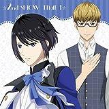 ☆2nd SHOW TIME 1☆ 揚羽&揚羽×蜂矢/「スタミュ」ミュージカルソングシリーズ