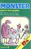 Monster Books: Monster Goes to the Hospital Bk. 17