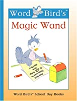 Word Bird's Magic Wand (Word Bird's Readers)