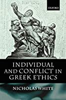 Individual and Conflict in Greek Ethics