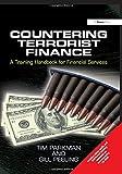 Countering Terrorist Finance: A Training Handbook for Financial Services