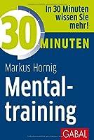 30 Minuten Mentaltraining