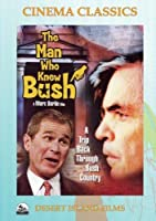 The Man Who Knew Bush [並行輸入品]