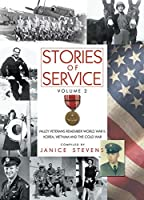 Stories of Service: Valley Veterans Remember World War II, Korea, Vietnam and the Cold War