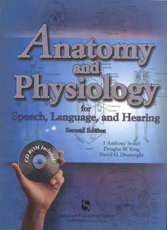Download Anatomy and Physiology for Speech, Language, and Hearing 076930057X