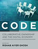 CODE: Collaborative Ownership and the Digital Economy (Leonardo Book Series)
