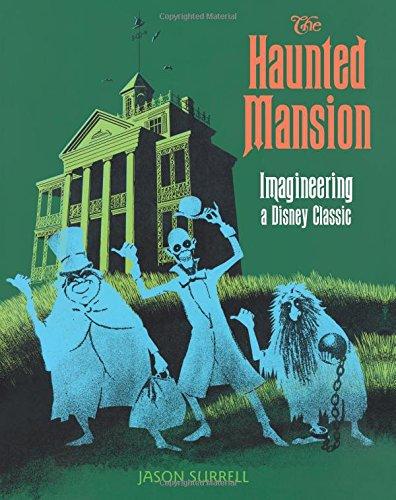 The Haunted Mansion: Imagineer...