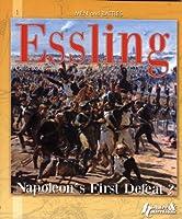 Essling: Napoleon's First Defeat? (Men & Battles)