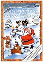 Schneemann und Weihnachtsmann: Leichte Winter- und Weihnachtslieder fuer Blockfloetenanfaenger(f'-d'' bis c'-d'' ohne fis' und b' )