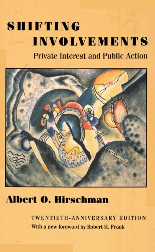 Shifting Involvements: Private Interest and Public Action (Eliot Janeway Lectures on Historical Economics)