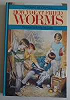How to Eat Fried Worms (Isis Large Print for Children Cornerstone)