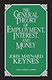 The General Theory of Employment, Interest, and Money (Great Minds)
