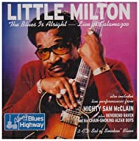 Blues Is Alright: Live at Kalamazoo by Little Milton