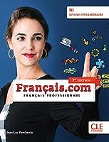 français.com intermédiaire (3e édition) B1: Livre de l'élève + DVD-ROM