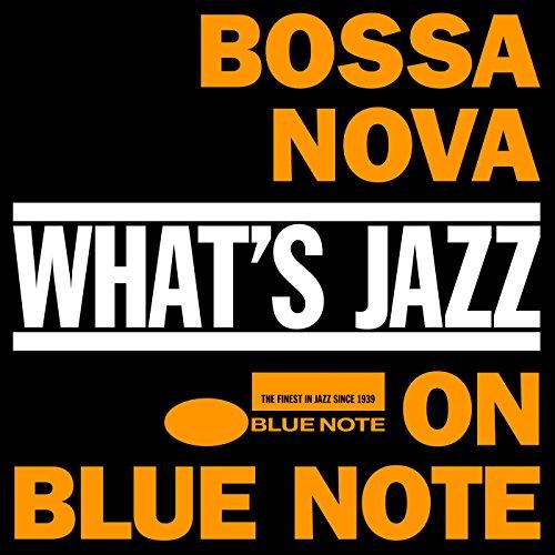 What's Jazz~ブルーノートのボサノバ