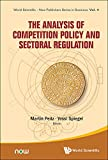 The Analysis of Competition Policy and Sectoral Regulation (World Scientific-Now Publishers Series in Business Book 4) (English Edition) 画像
