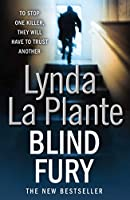 Blind Fury. Lynda La Plante