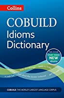 Idioms Dictionary (Collins Cobuild)