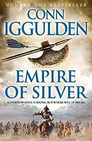 Empire of Silver (Conqueror, Book 4)