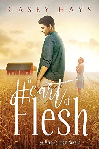 Download A Heart of Flesh: An Arrow's Flight Novella 0990569888