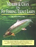 Morris & Chan on Fly Fishing Trout Lakes 画像