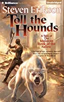Toll the Hounds: Chapter 1-24, 25-36, Library Edition (A Tale of The Malazan Book of the Fallen)