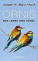 Ornis: Das Leben der Voegel