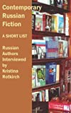 Contemporary Russian Fiction: A Short List