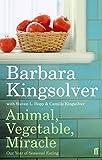 Animal, Vegetable, Miracle: Our Year of Seasonal Eating 画像