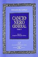 Cancionero general / General Songbook (Nueva biblioteca de erudición y crítica / New Library of Erudition and criticism)