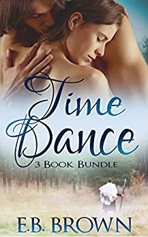 Time Dance: 3 Book Bundle by [Brown, E.B. ]
