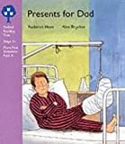 Oxford Reading Tree: Stage 1+: More First Sentences: Presents for Dad (Oxford Reading Tree Trunk)