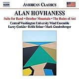 ホヴァネス:吹奏楽のための組曲/10月の山 他