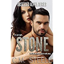 Stone (Obsessed Alpha Series Book 1)