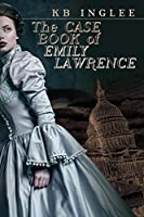 The Case Book of Emily Lawrence