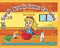 Sarah Brook Loves To Cook