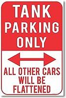 タンク駐車場のみ–新しいユーモアジョークポスター