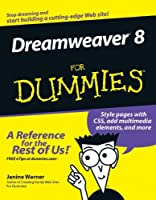 Dreamweaver 8 For Dummies (For Dummies (Computer/Tech))