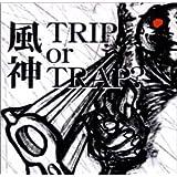 TRIP or TRAP?