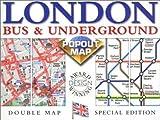 London Bus & Underground Popout Map: Double Map : Secial Edition (Popout Maps Double)