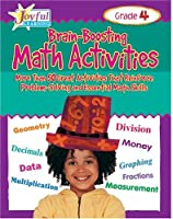 Brain-Boosting Math Activities Grade 6: More Than 50 Great Activities That Reinforce Problem Solving and Essential Math Skills (Joyful Learning)