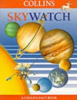 Skywatch (Collins Fact Books)