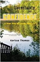Uncertainty to Confidence: A New Way of Living Your Life [並行輸入品]