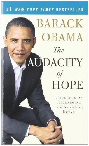 The Audacity of Hope: Thoughts on Reclaiming the American Dreamの詳細を見る