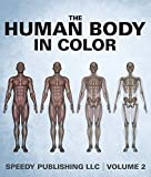 The Human Body In Color Volume 2 (English Edition) 画像