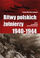Bitwy polskich zolnierzy 1940-1944 + CD