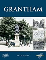 Grantham (Town and City Memories)
